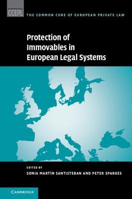 Protection of Immovables in European Legal Systems Sonia Martin Santisteban