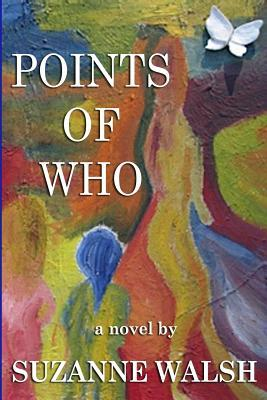 Points of Who  by  Suzanne Walsh