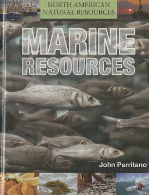 Marine Resources  by  John Perritano
