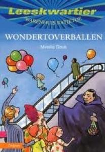 Wondertoverballen  by  Mireille Geus
