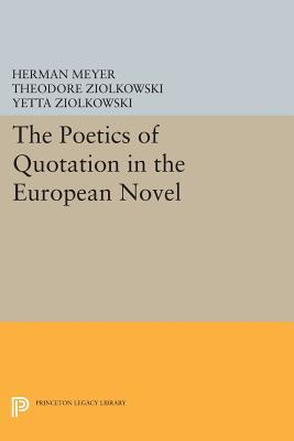 The Poetics of Quotation in the European Novel  by  Herman Meyer