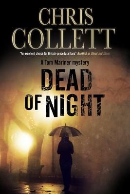 Dead of Night: A Tom Mariner Police Procedural Set in Birmingham  by  Chris Collett