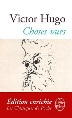 Choses Vues  by  Victor Hugo