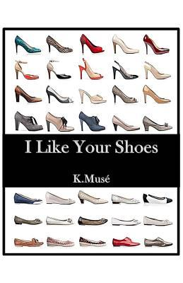I Like Your Shoes  by  Ken Muse