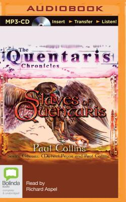 Slaves of Quentaris  by  Paul Collins