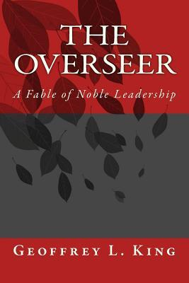The Overseer  by  Geoffrey L King