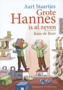 Grote Hannes is al zeven  by  Kees de Boer