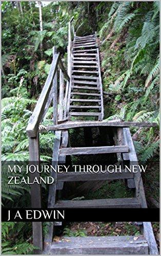 My Journey through New Zealand  by  J A Edwin