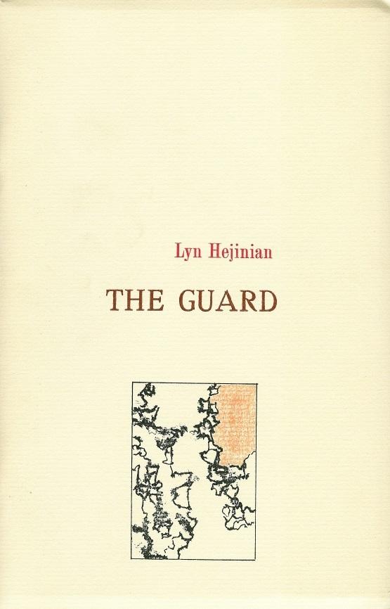 The Guard (Tuumba #50) Lyn Hejinian