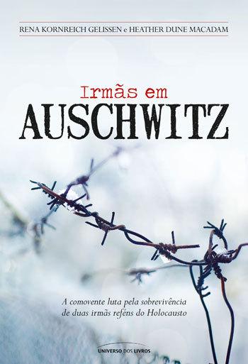 Irmãs em Auschwitz  by  Rena Kornreich Gelissen