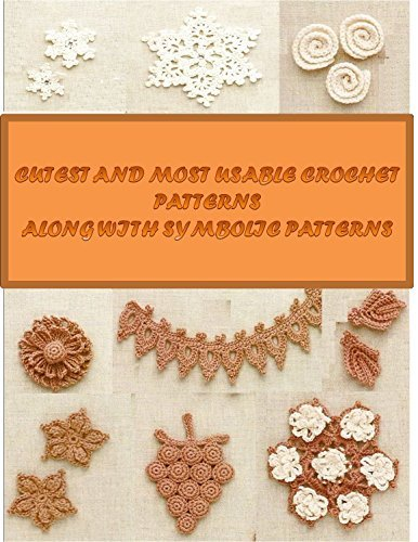 Cutest and most Usable Crochet MOtifs along with Symbolic patterns  by  Ben David