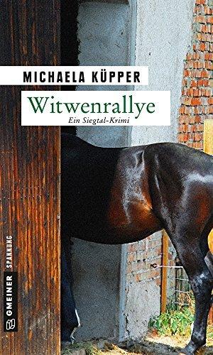 Witwenrallye: Kriminalroman  by  Michaela Küpper