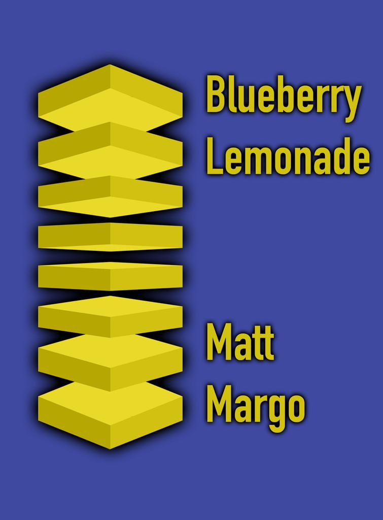 Blueberry Lemonade Matt Margo