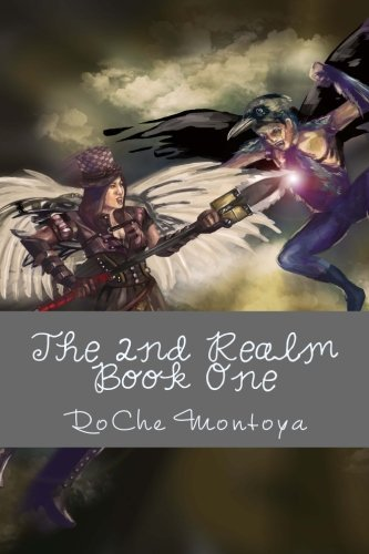 The 2nd Realm (The 2nd Realm Trilogy Book 1) RoChe Montoya