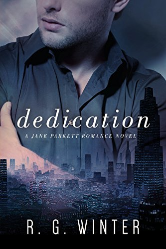 Dedication (Jane Parkett, #2)  by  R.G. Winter