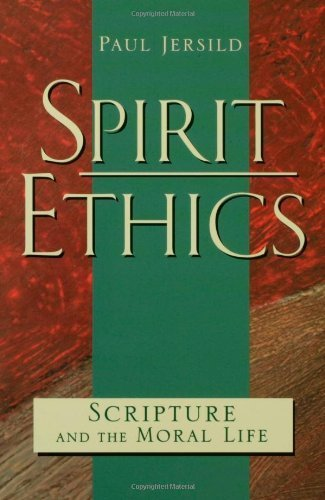 Spirit Ethics Paul T. Jersild