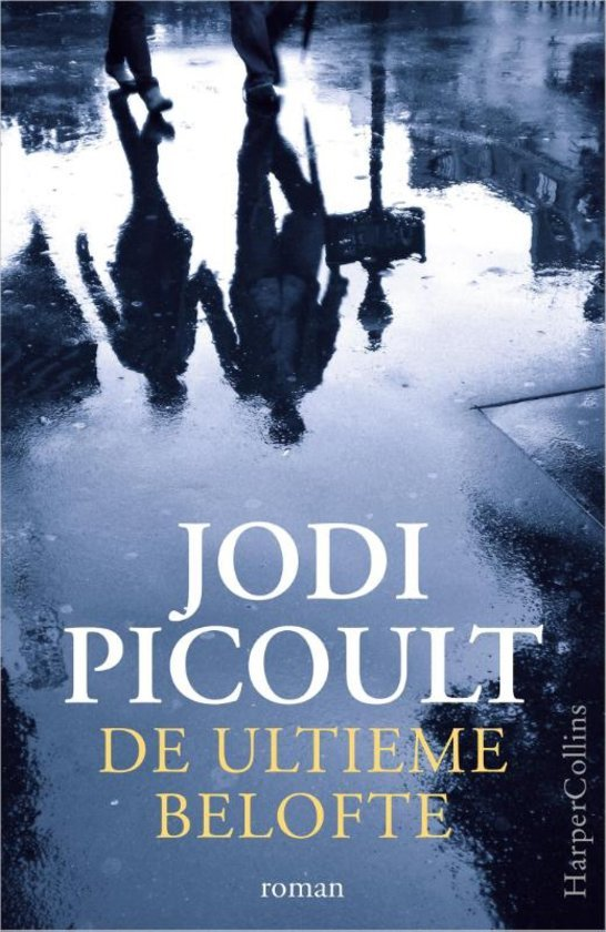 De ultieme belofte  by  Jodi Picoult