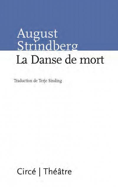 La Danse de mort  by  August Strindberg