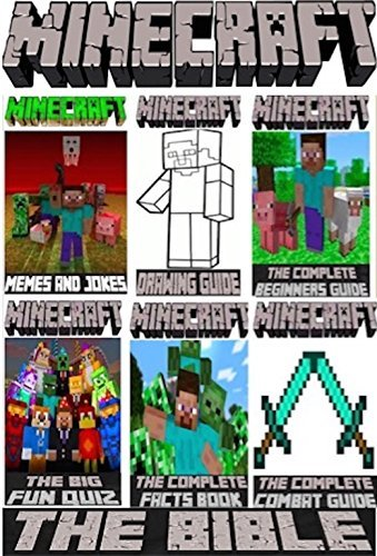 Minecraft: The All New Bible Feat. Memes, Creations, Facts, Quiz, Drawing guide Etc (Unofficial)  by  Mining Specials