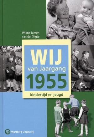 Wij van Jaargang 1955: Kindertijd en jeugd Wilma van der Jansen van der Sligte