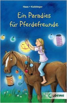 Ein Paradies für Pferdefreunde Sonja Kaiblinger