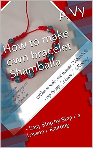 How to make own bracelet Shamballa: - Easy Step  by  Step / a Lesson / Knitting by A Vy