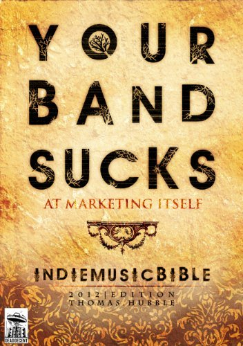 Indie Music Bible Thomas Hubble