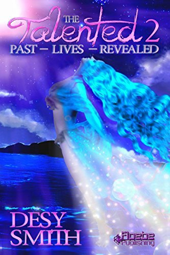 The Talented 2: Past Lives Revealed Desy Smith
