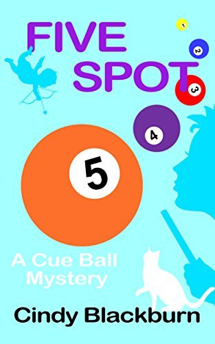 Five Spot (Cue Ball Mysteries, #5)  by  Cindy Blackburn