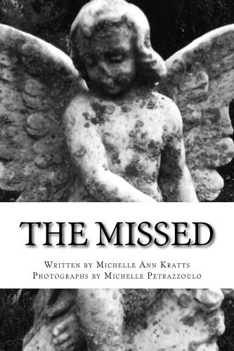 The Missed  by  Michelle Kratts