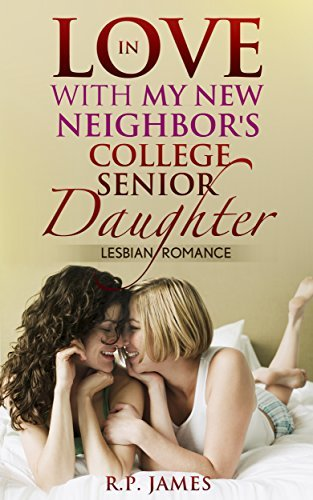 In Love with my New Neighbors College Senior Daughter  by  R.P. James