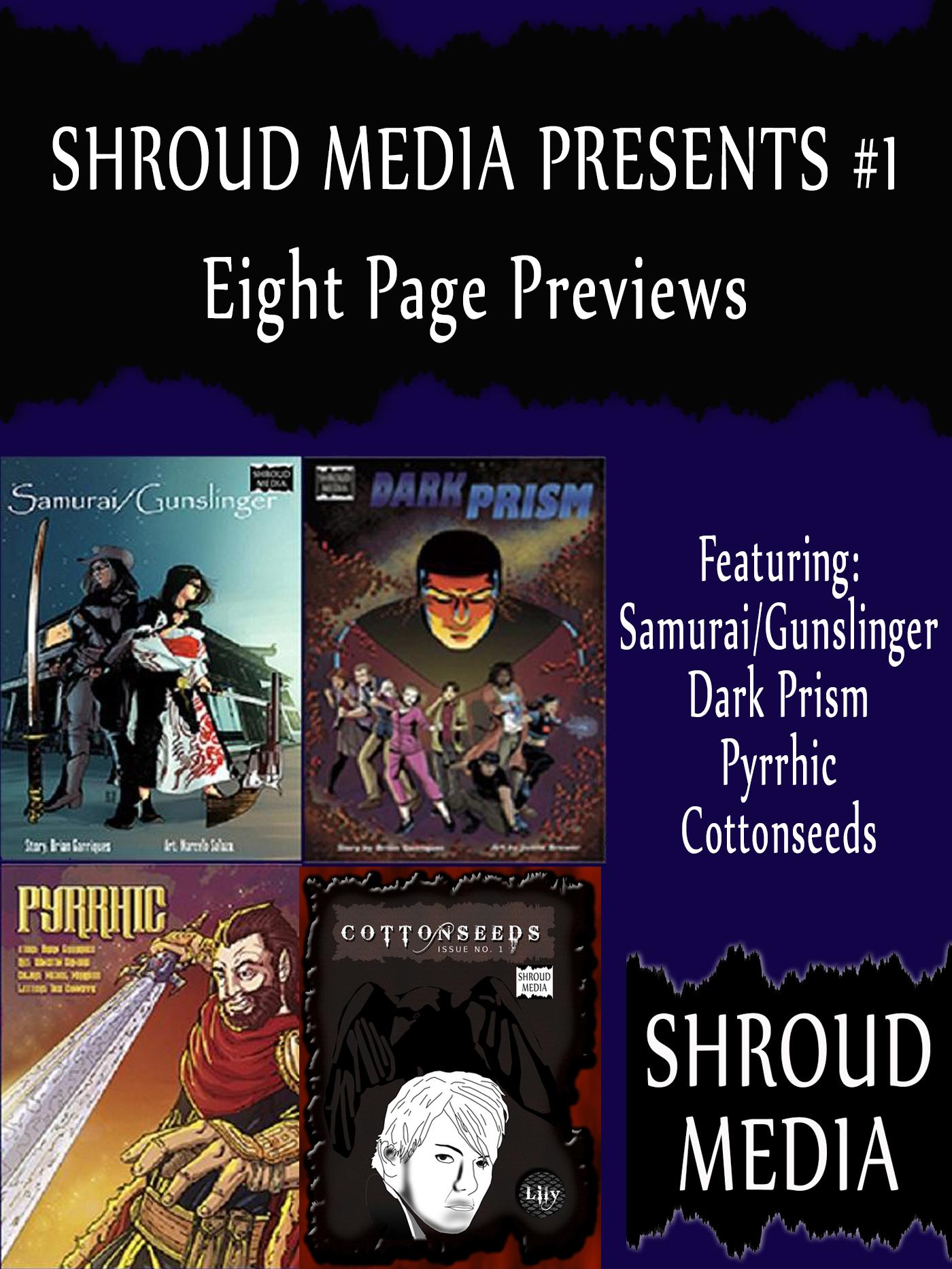 Shroud Media Presents #1  by  Shroud Media