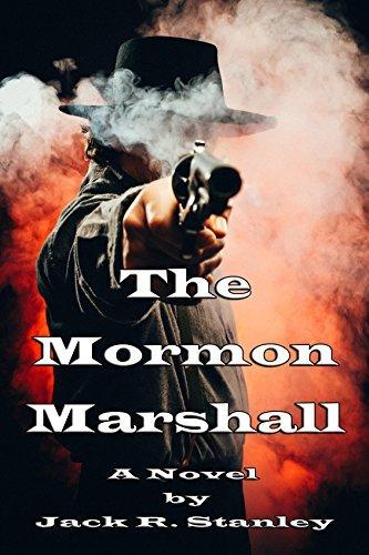The Mormon Marshall Jack R. Stanley
