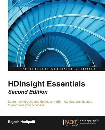 HDInsight Essentials - Second Edition  by  Rajesh Nadipalli