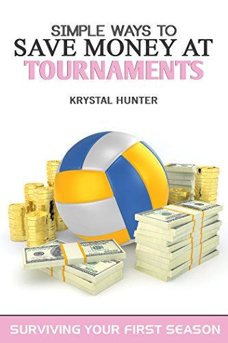 Simple Ways to Save Money at Tournaments (Surviving Your First Season Book 1)  by  Krystal Hunter