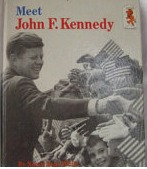 Meet John F. Kennedy  by  Nancy Bean White