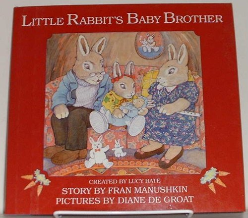 Little Rabbits Baby Brother Fran Manushkin