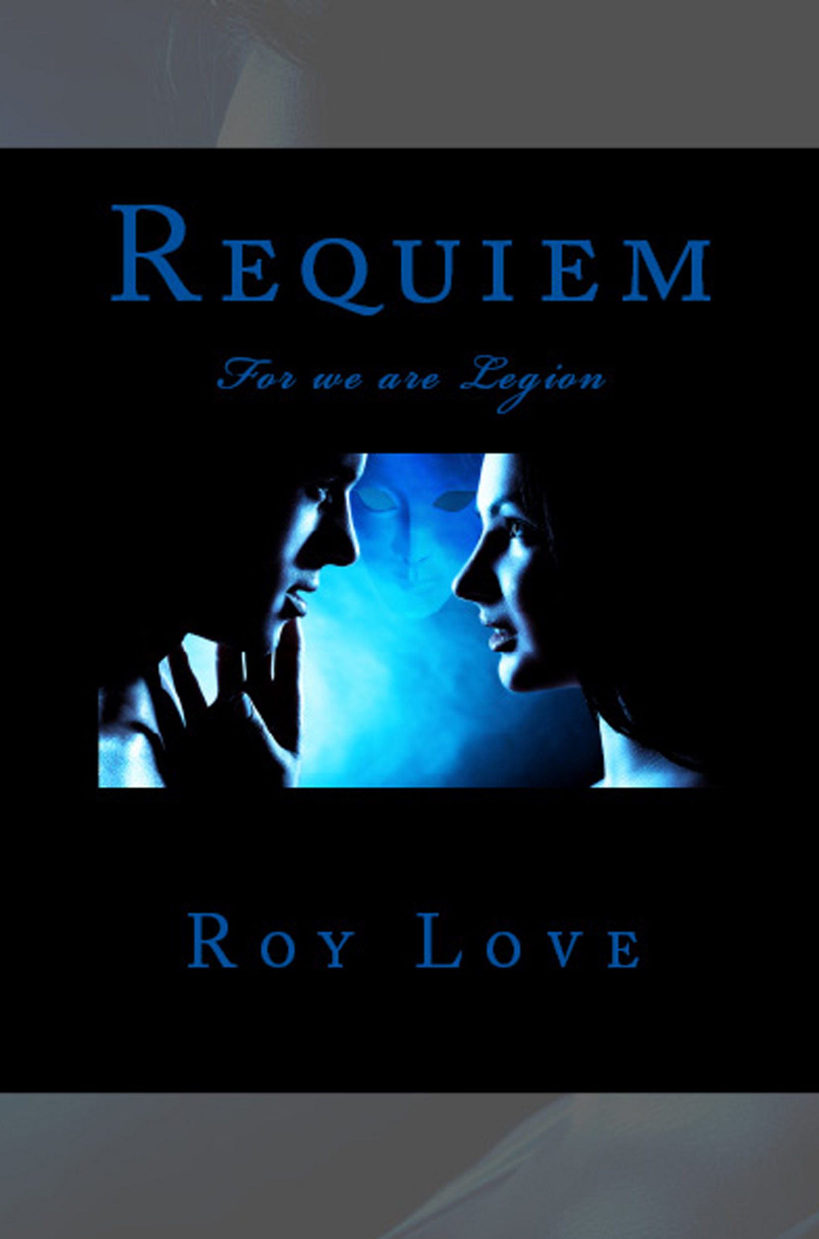 Requiem: For We Are Legion  by  Roy Love