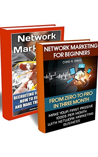 Network Marketing BOX SET 2 IN 1: Make Your First Passive 1000$ Per Month With Network Marketing Business + Recruiting For Facebook: How To Find People ... marketing, network marketing books Book 3)  by  Chad R. Davis