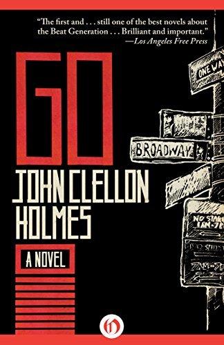 Go: A Novel  by  John Clellon Holmes