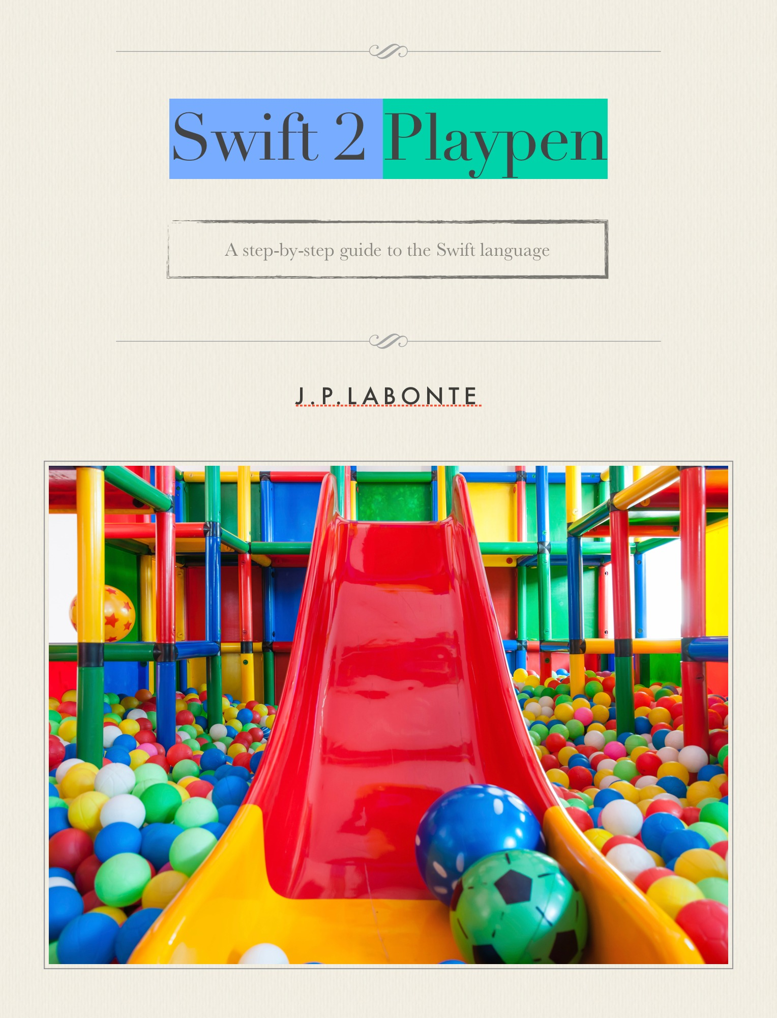 Swift 2 Playpen  by  Jean-Pierre Labonté