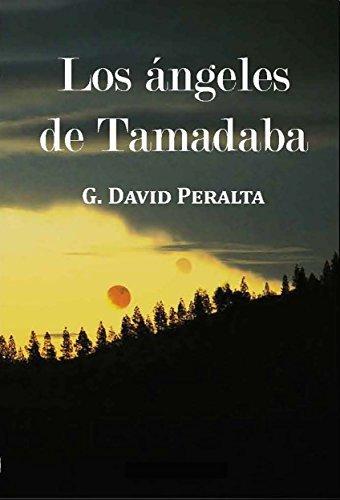 Los ángeles de Tamadaba  by  G. David Peralta