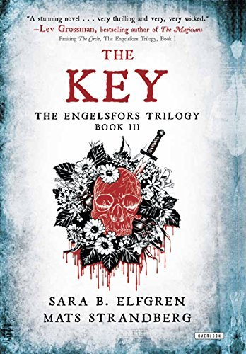 The Key: Book III  by  Sara B. Elfgren