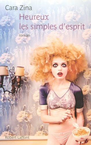 Heureux les simples desprit :  by  Cara Zina