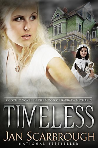 Timeless: A Gothic Romance Jan Scarbrough