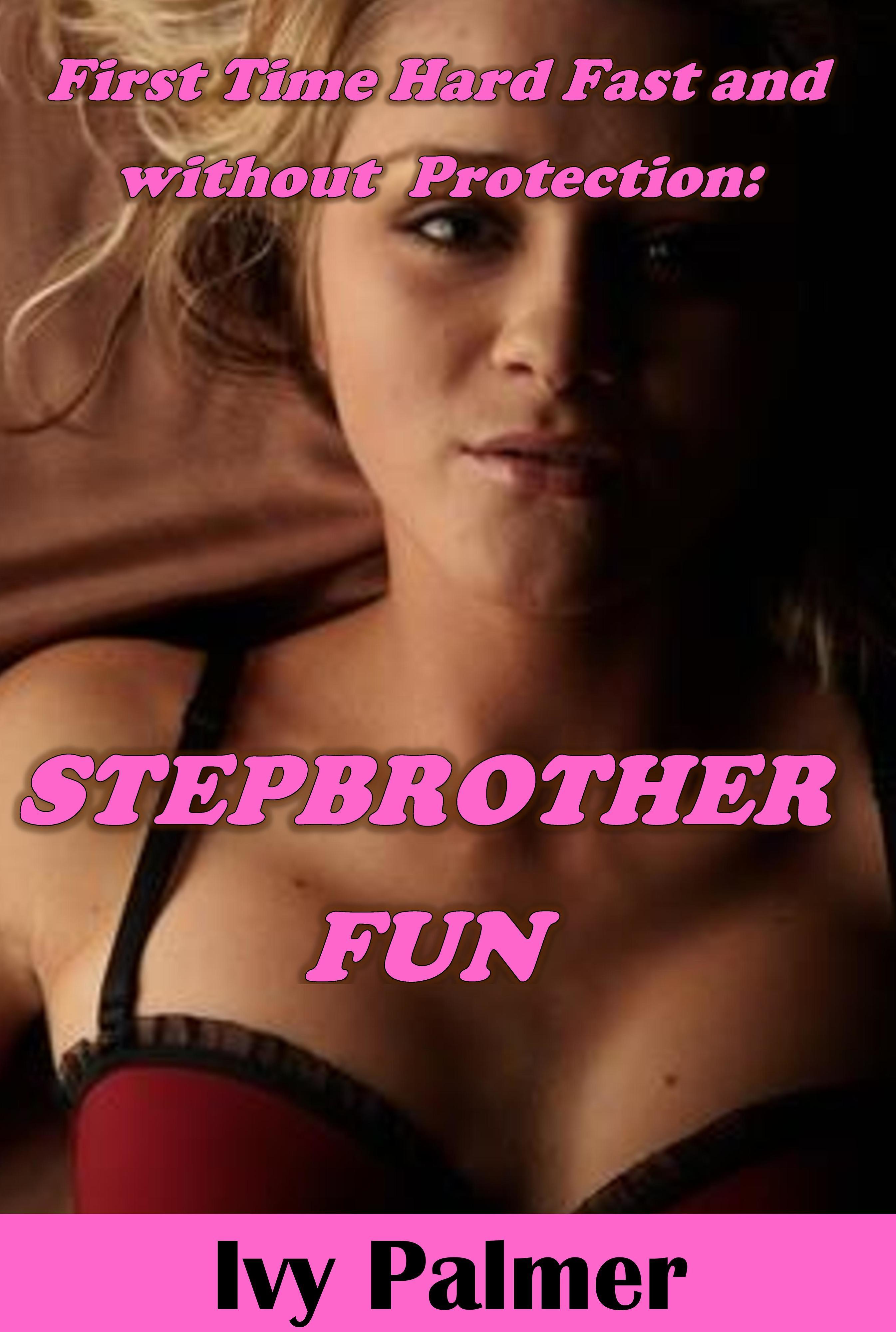 Stepbrother Fun Ivy Palmer