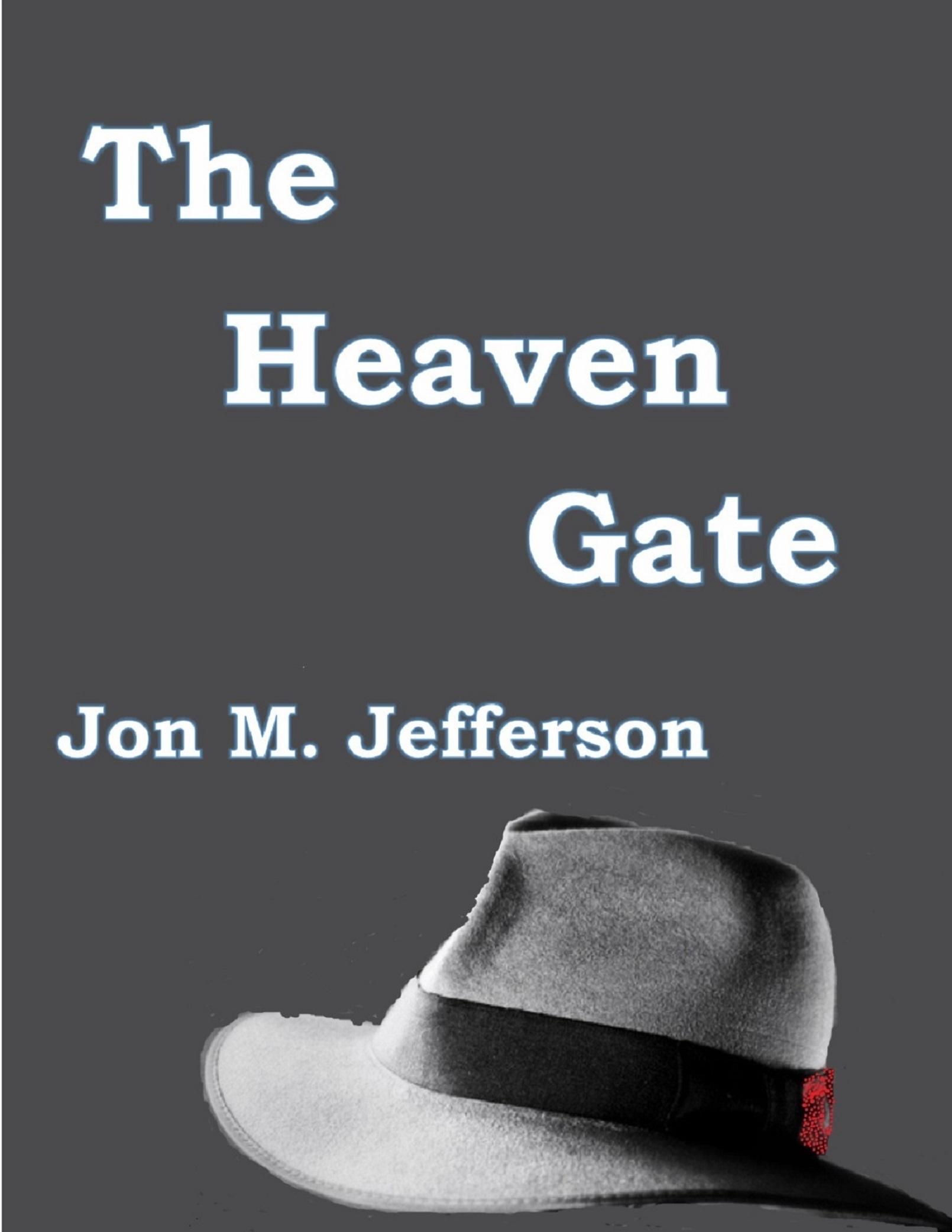 The Heaven Gate  by  Jon M. Jefferson