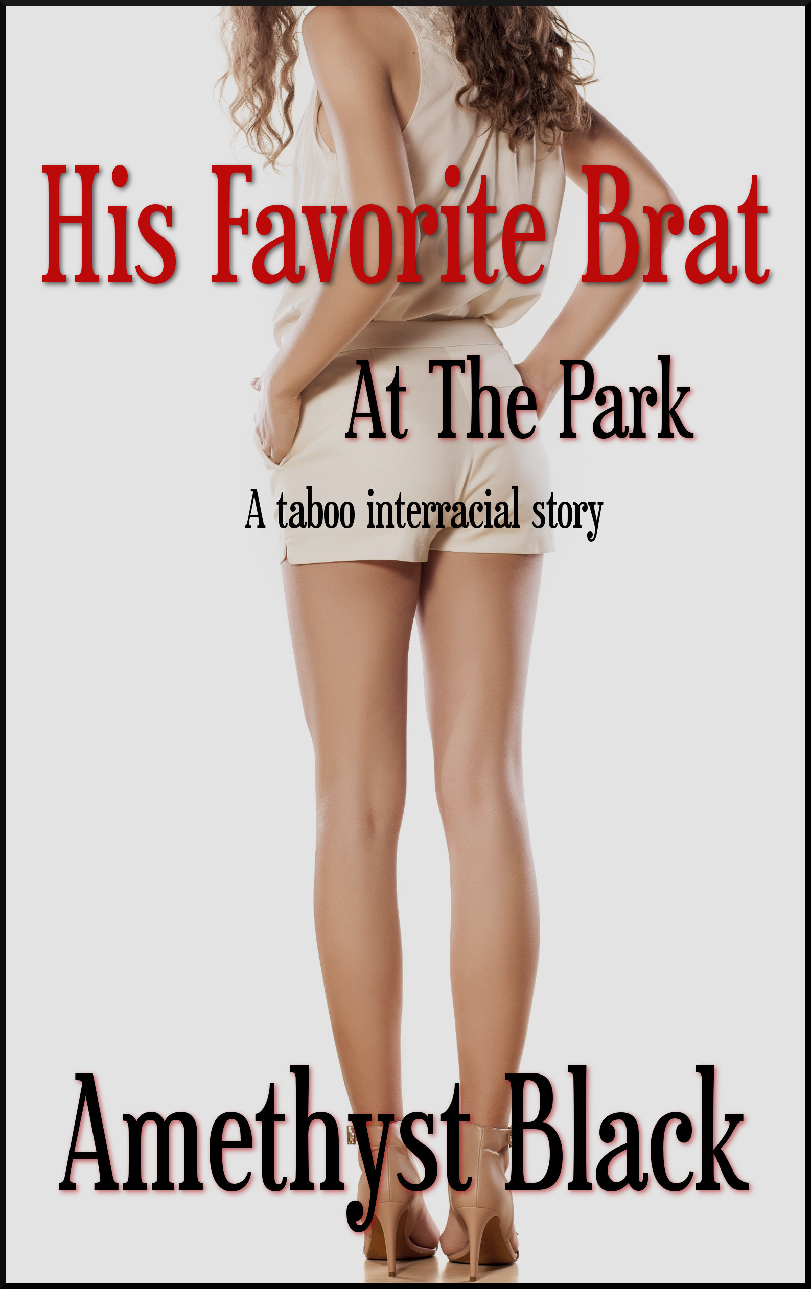 His Favorite Brat: At The Park  by  Amethyst Black
