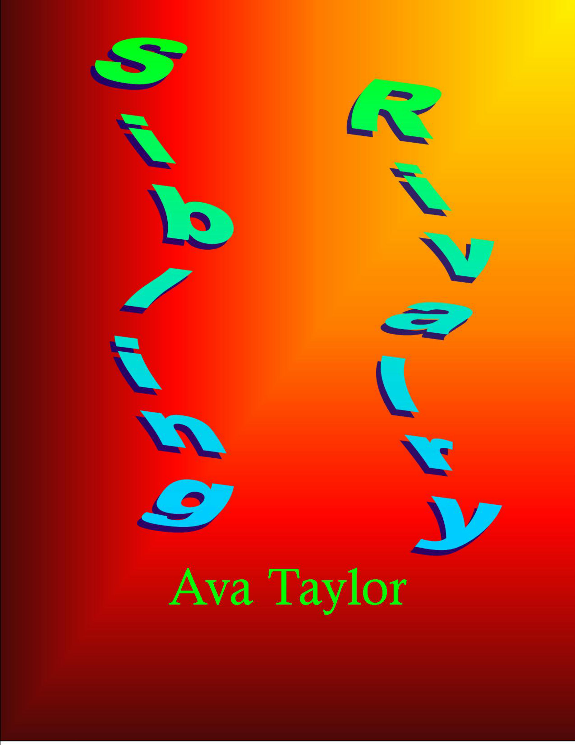 Sibling Rivalry  by  Ava Taylor