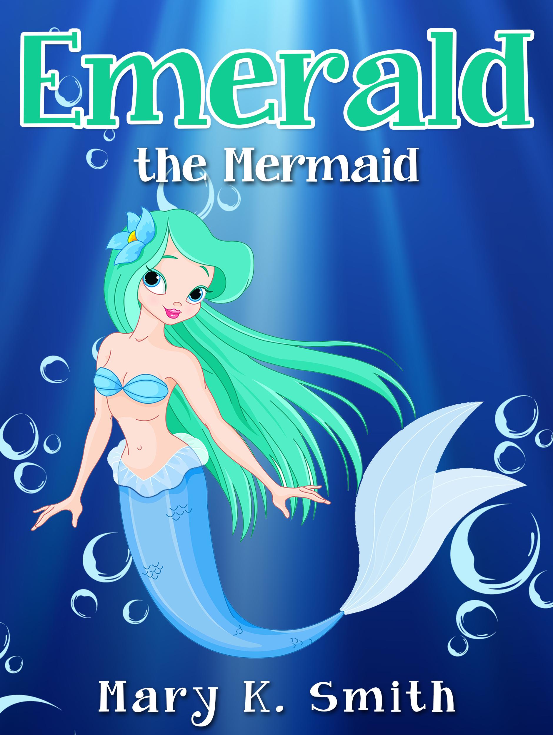 Emerald the Mermaid Mary Smith